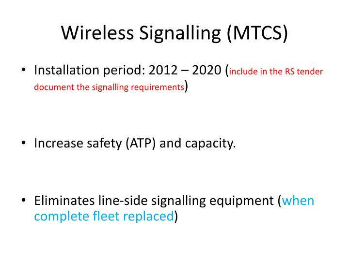 Wireless Signalling (MTCS)