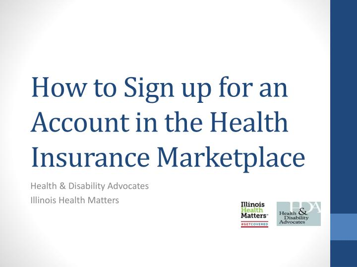 How to Sign up for an Account in the Health Insurance Marketplace