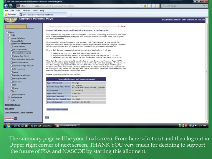 The summary page will be your final screen. From here select exit and then log out in