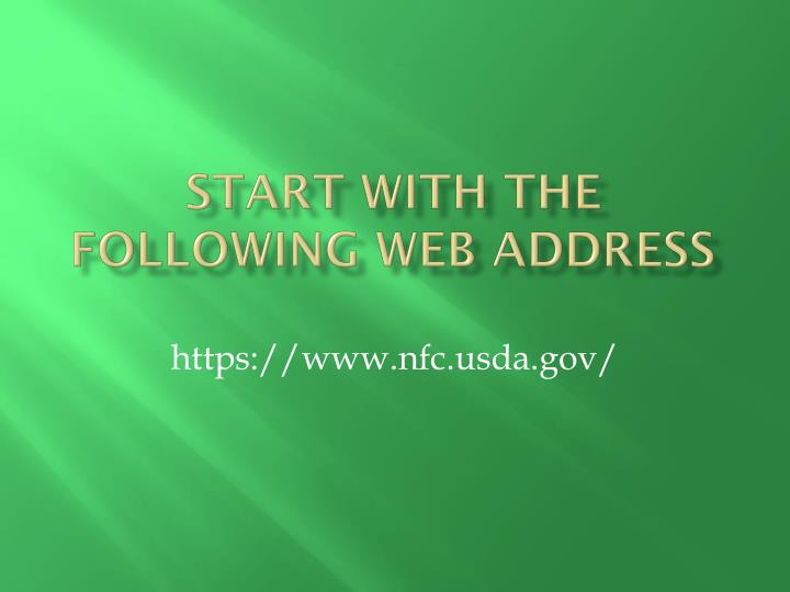 Start with the following web address
