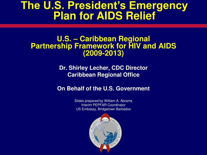 The U.S. President's Emergency Plan for AIDS Relief