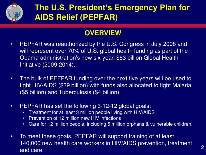 The U.S. President's Emergency Plan for AIDS Relief (PEPFAR)