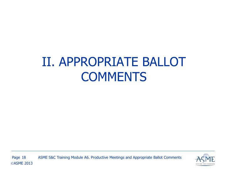 II. APPROPRIATE BALLOT COMMENTS