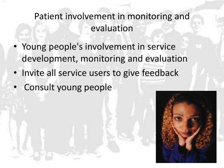 Patient involvement in monitoring and evaluation