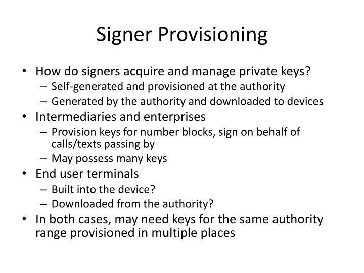 Signer Provisioning