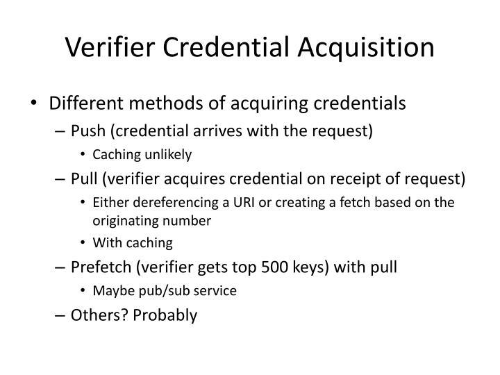 Verifier Credential Acquisition