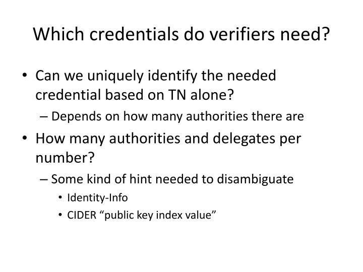 Which credentials do verifiers need?