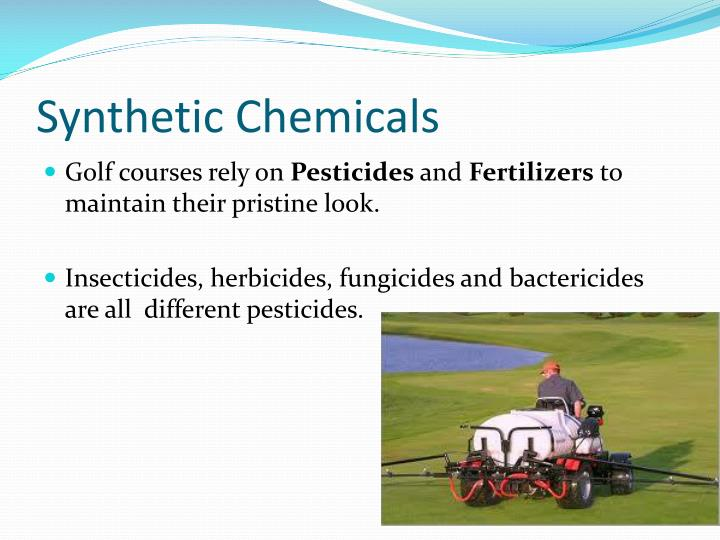 Synthetic Chemicals