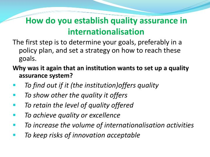 How do you establish quality assurance in