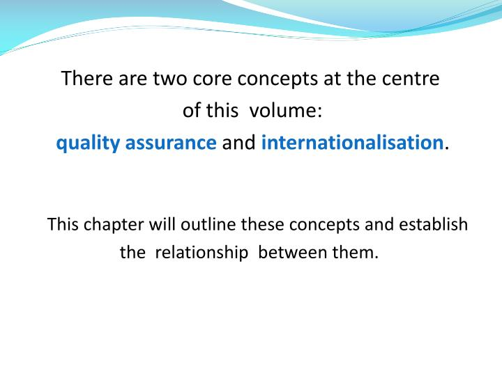 There are two core concepts at the centre
