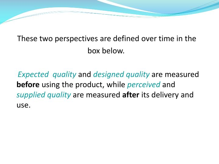 These two perspectives are defined over time in the