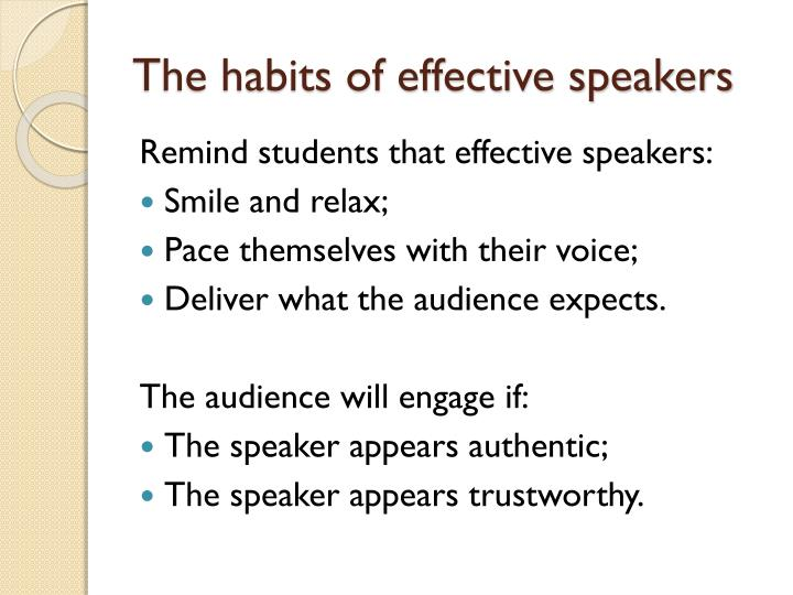 The habits of effective speakers