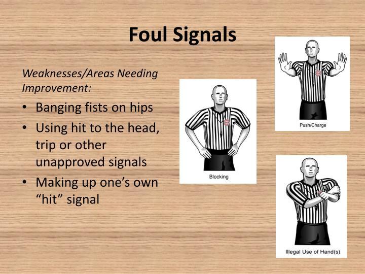 Foul Signals
