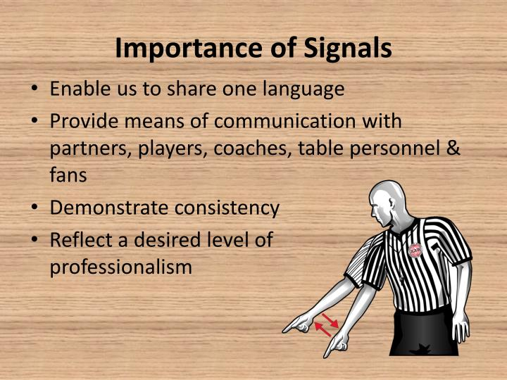 Importance of Signals