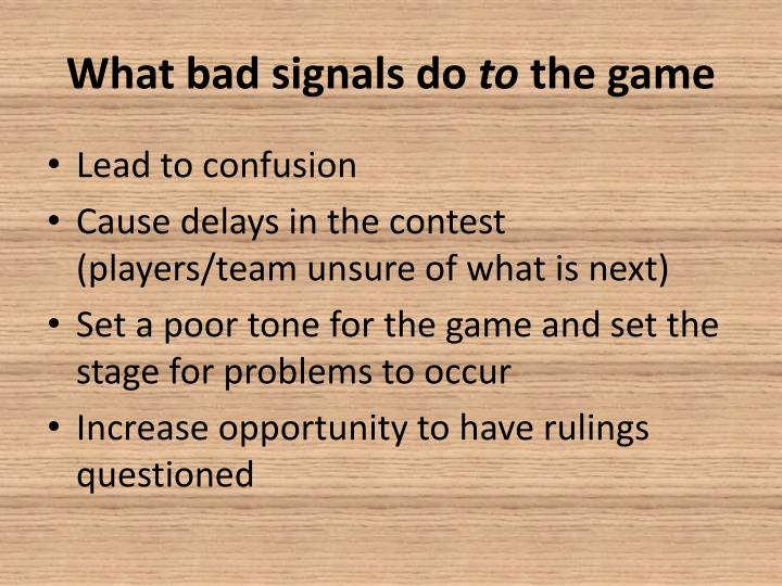 What bad signals do