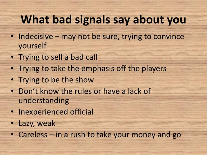 What bad signals say about you