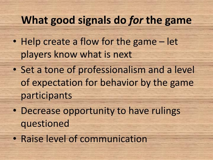 What good signals do