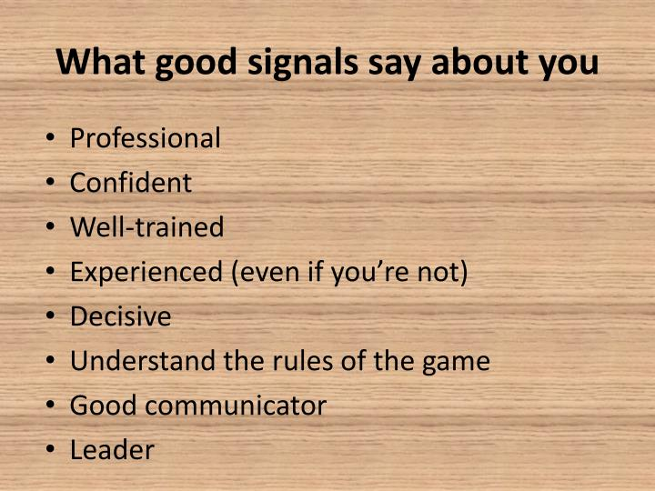 What good signals say about you