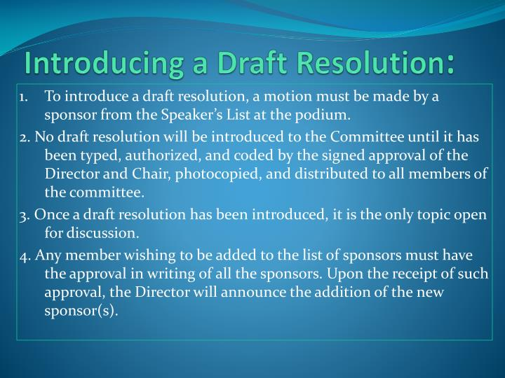 Introducing a Draft Resolution