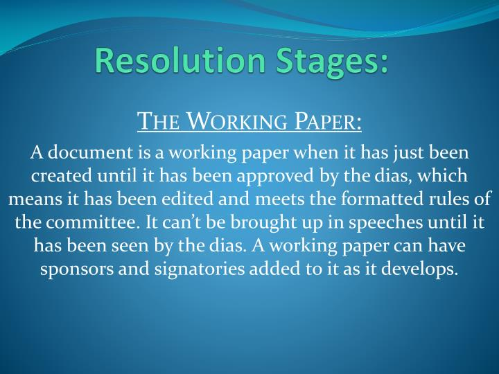 Resolution Stages: