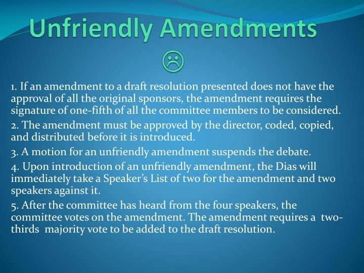 Unfriendly Amendments
