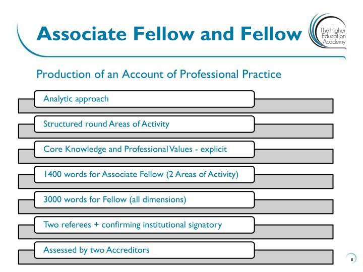 Associate Fellow and Fellow