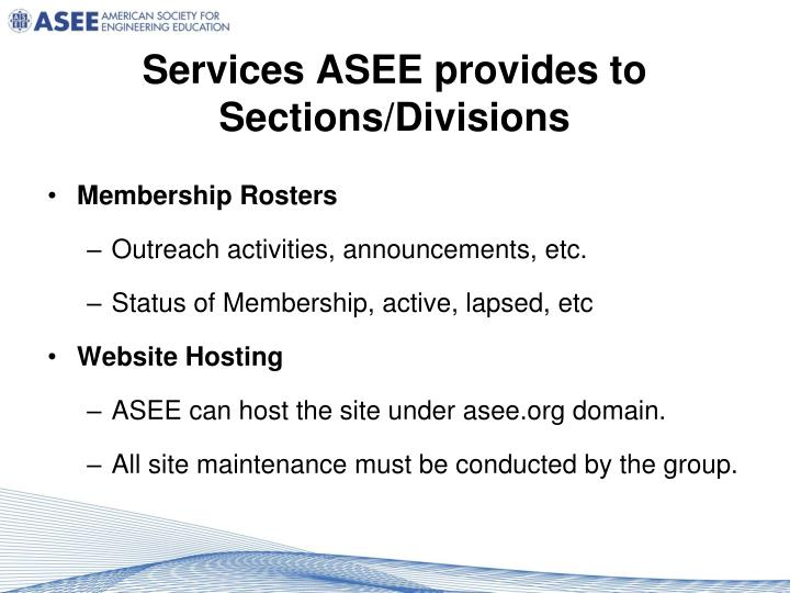 Services ASEE provides to Sections/Divisions