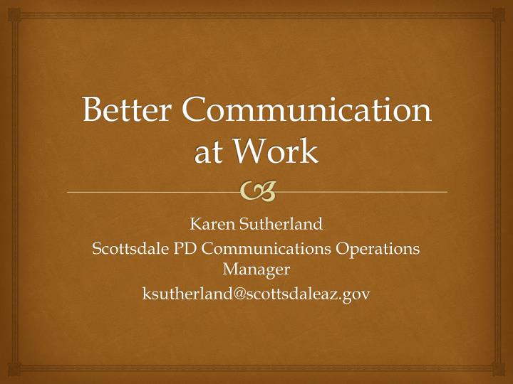 Better communication at work