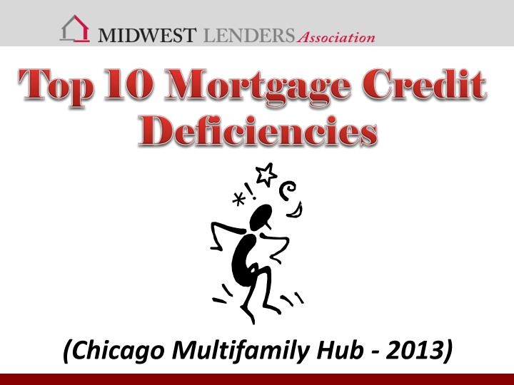 Top 10 Mortgage Credit