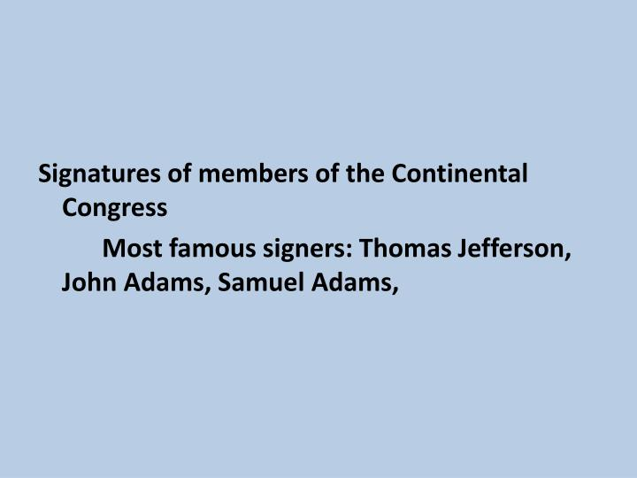 Signatures of members of the Continental Congress