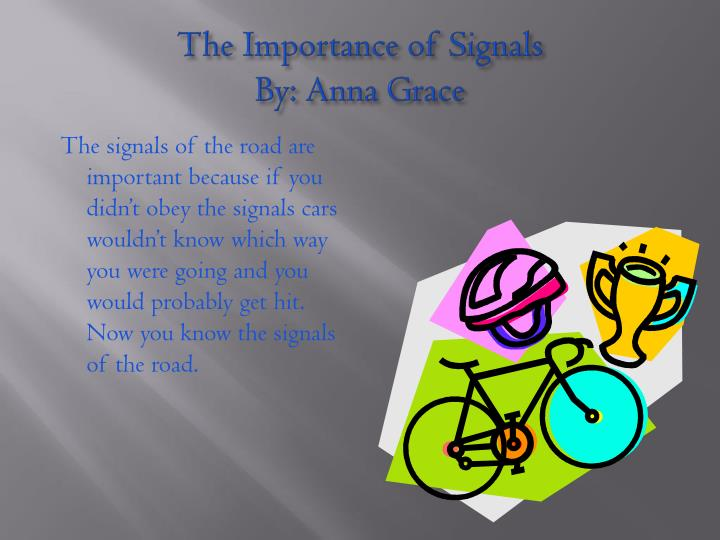 The Importance of Signals