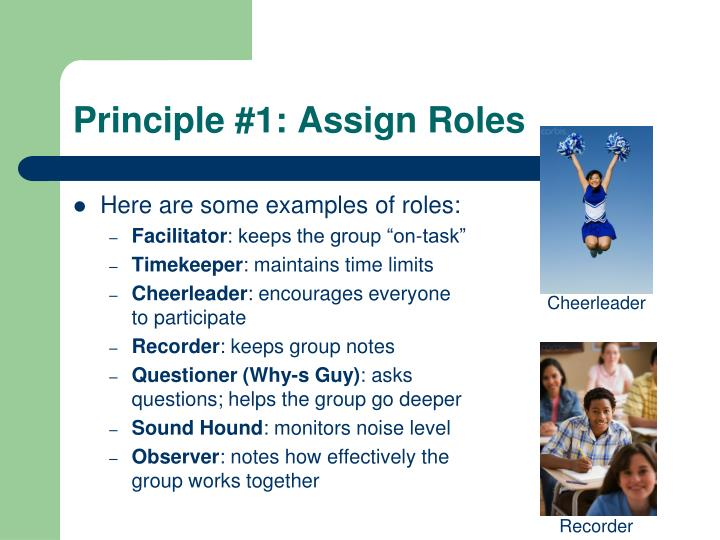 Principle #1: Assign Roles