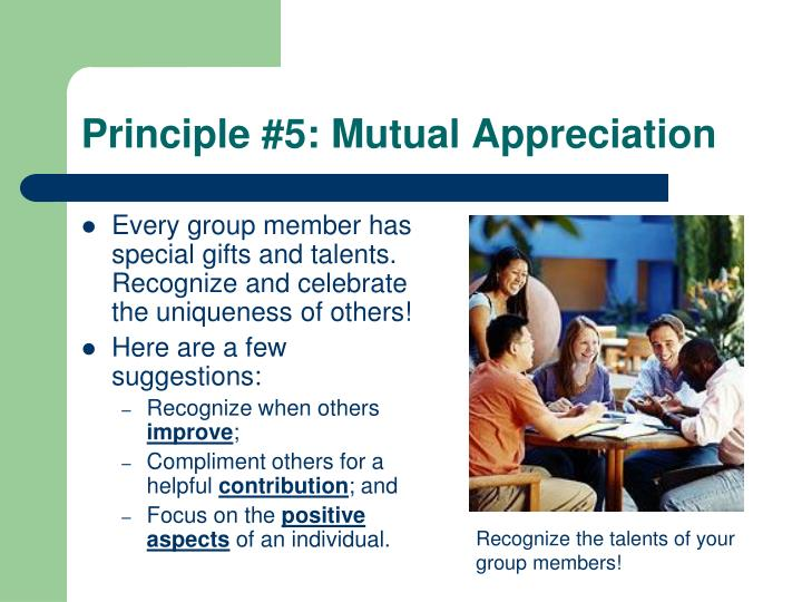 Principle #5: Mutual Appreciation