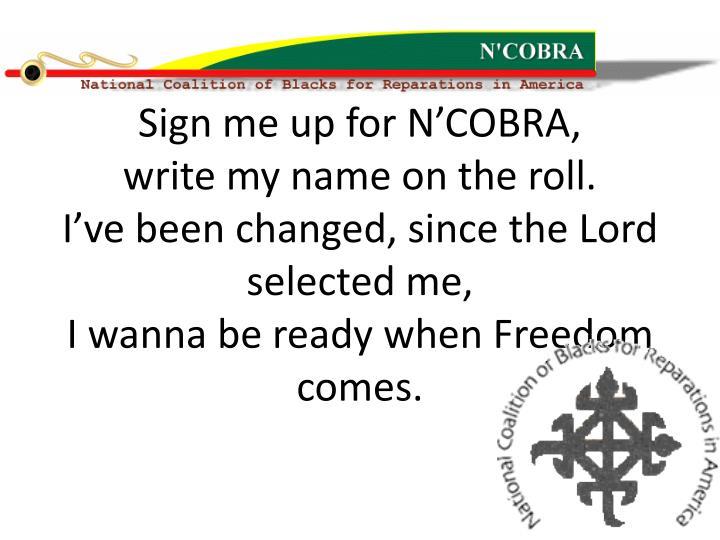 Sign me up for N'COBRA,