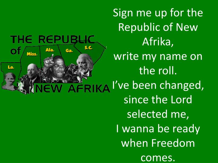 Sign me up for the Republic of New Afrika,