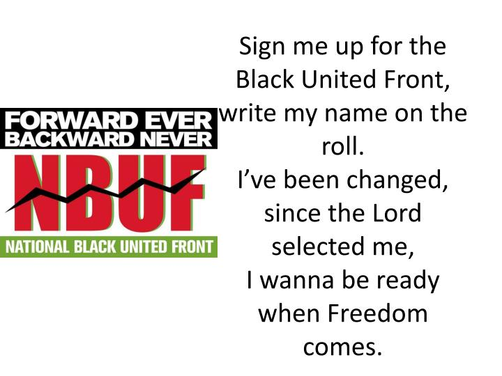 Sign me up for the Black United Front,
