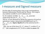 i measure and signed measure