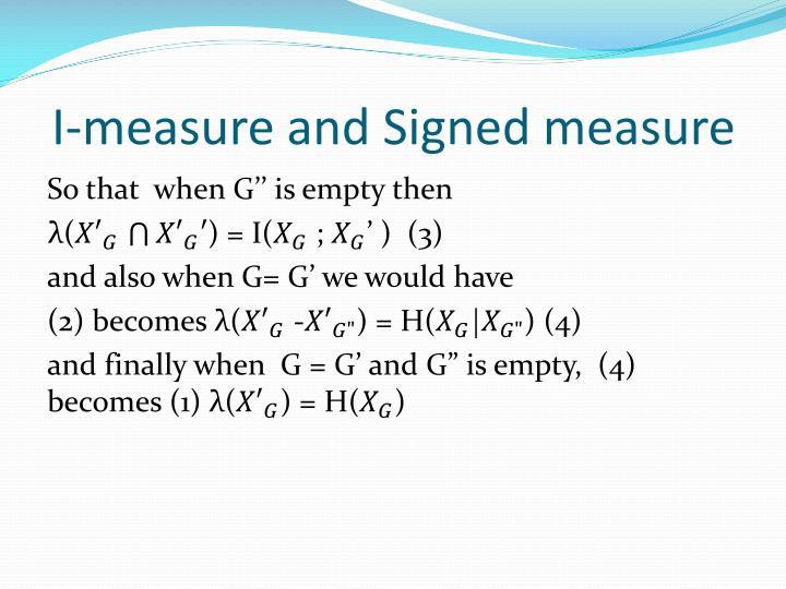 I-measure and Signed measure