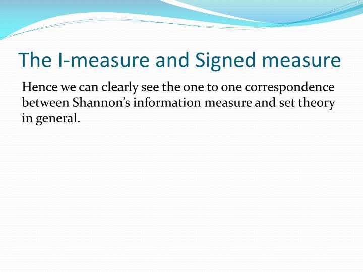 The I-measure