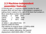2 3 machine independent assemble r features23