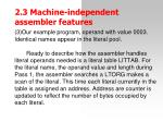 2 3 machine independent assemble r features5
