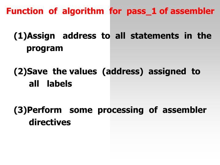 Functionofalgorithmforpass_1 of assembler