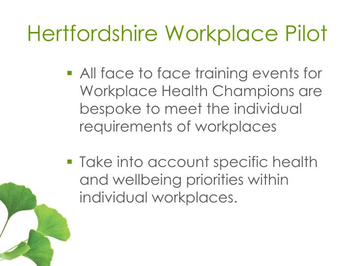 Hertfordshire Workplace Pilot