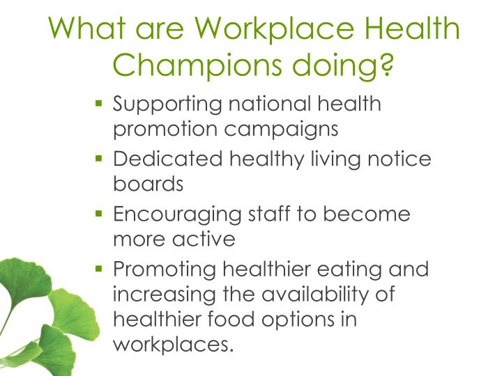 What are Workplace Health Champions doing?