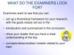 what do the examiners look for