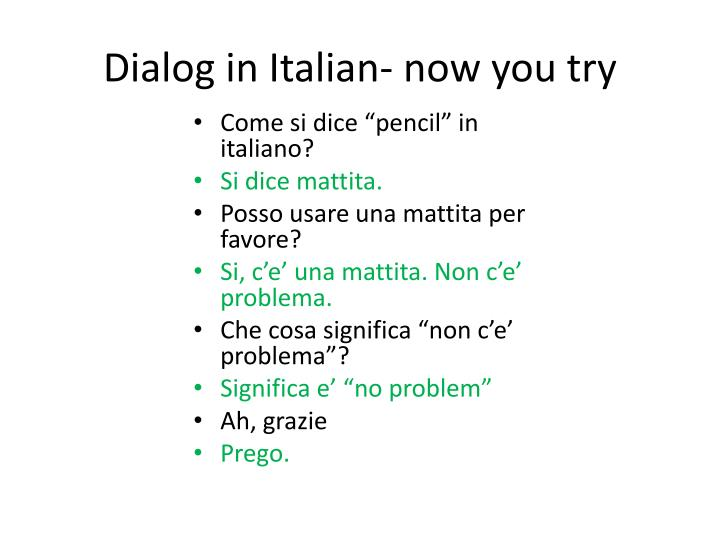 Dialog in Italian- now you try