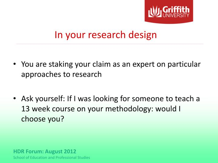 In your research design