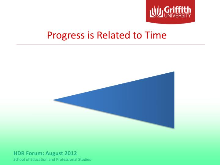 Progress is Related to Time