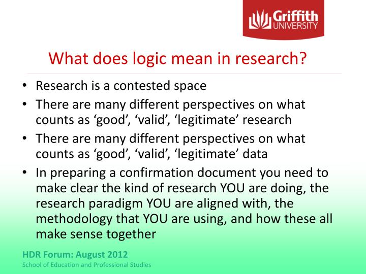 What does logic mean in research?