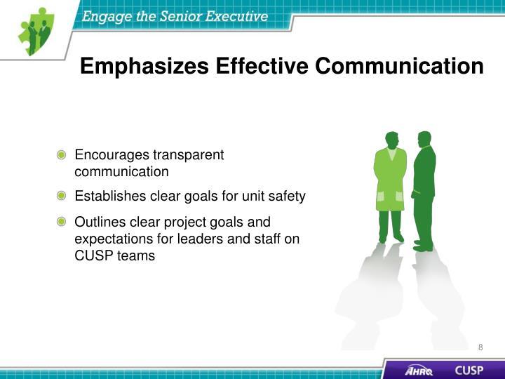 Emphasizes Effective Communication